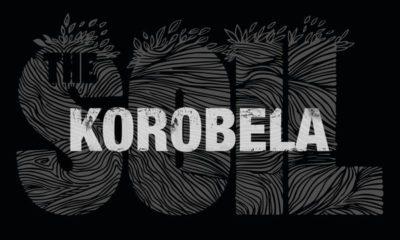 The Soil counts down the days to their Korobela Tour