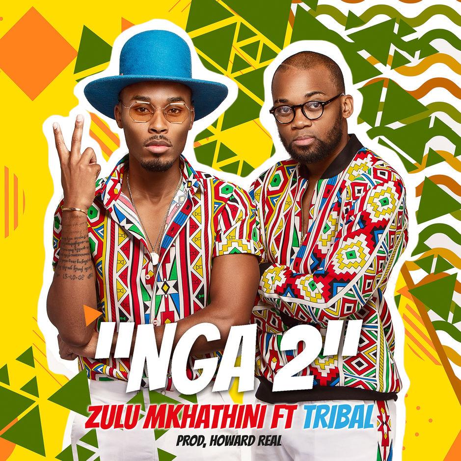 Listen to Zulu Mkhathini's 'Nga 2,' featuring Tribal