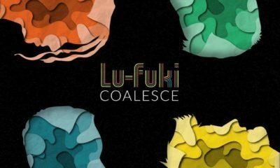 Listen to Lu-Fuki's new EP, 'Coalesce'