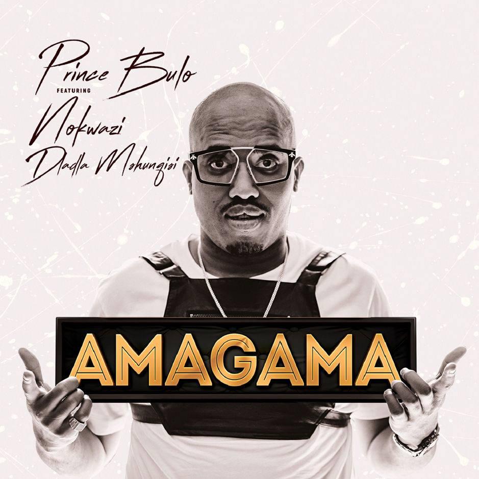 Listen to Prince Bulo's 'Amagama,' featuring Nokwazi and Dladla Mshunqisi