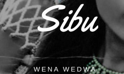 Listen to Sibu's 'Wena Wedwa'