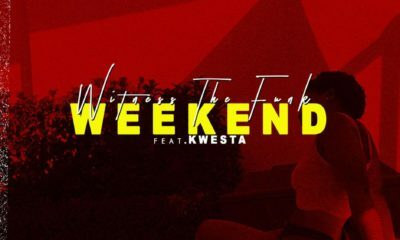 Listen to Witness The Funk's 'Weekend,' featuring Kwesta
