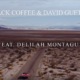 Black Coffee's 'Drive' music video, featuring David Guetta and Delilah Montagu, reaches one million views