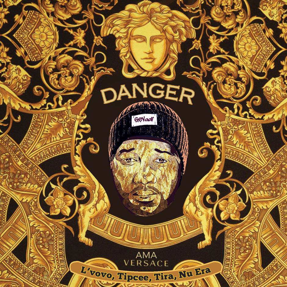 Listen to Danger's 'Ama Versace,' featuring DJ Tira, Tipcee, L'vovo and Nu Era