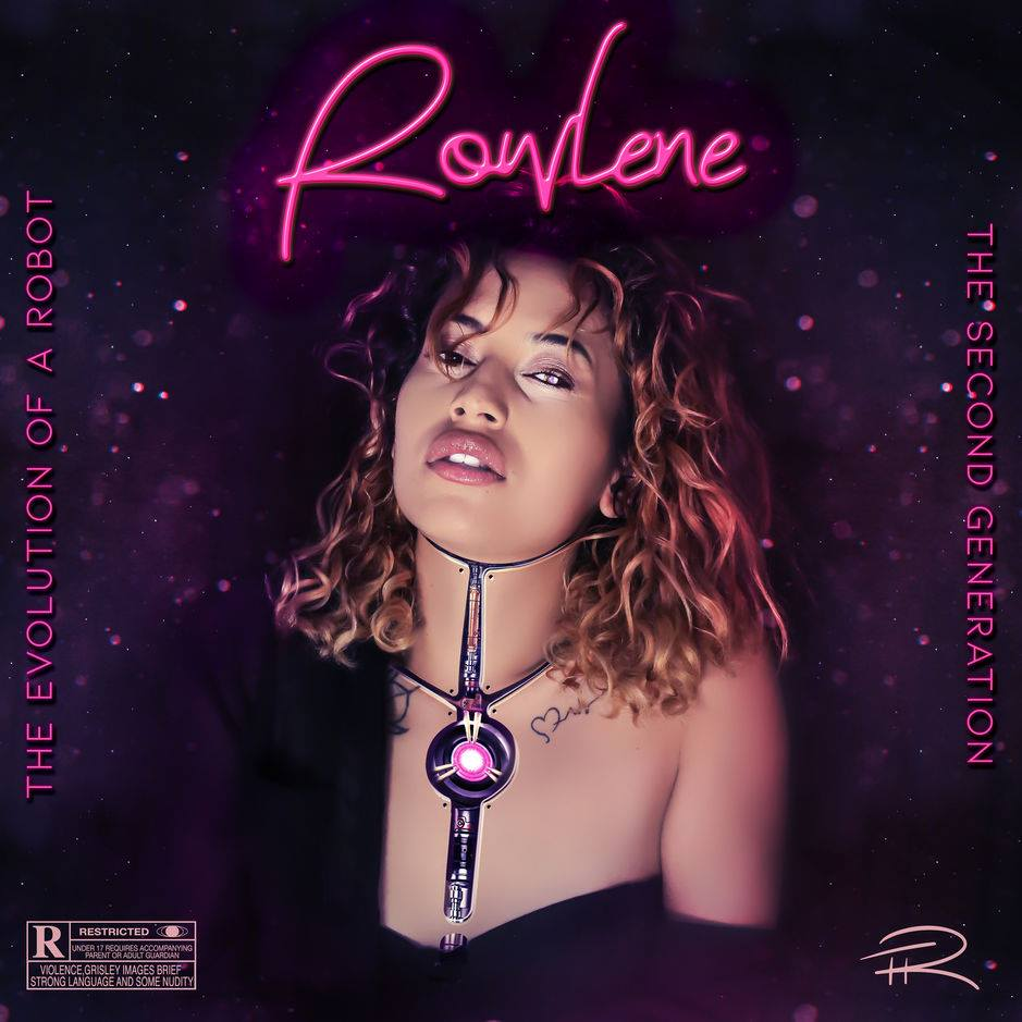 Listen to Rowlene's album, The Evolution of A Robot: 2nd Generation