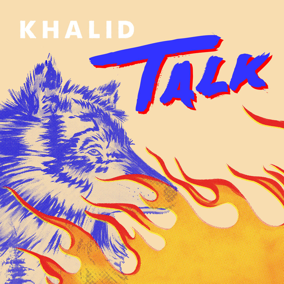 Listen to Khalid's new single Talk