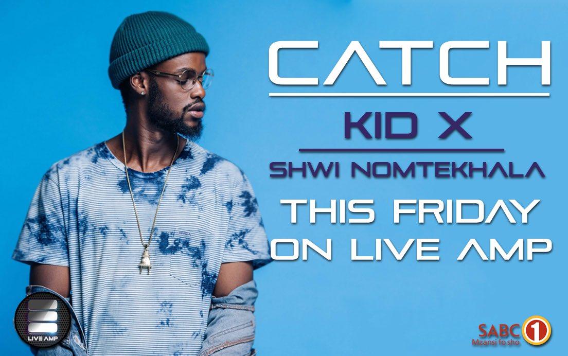 Kid X and Shwi NoMthekhala will be on Live Amp