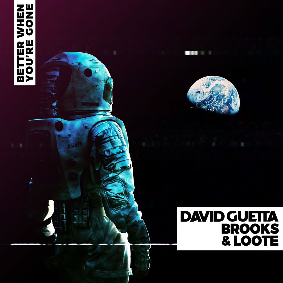 Listen to David Guetta, Brooks & Loote's new single, Better When You're Gone