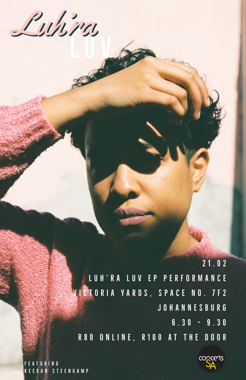 Luh'ra is set to perform her EP Luh'ra Luv, live in Johannesburg