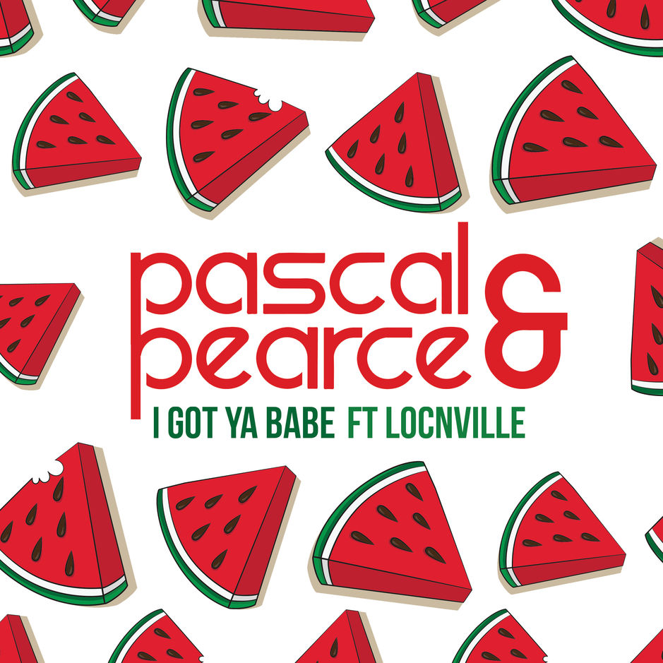 Listen to Pascal and Pearce's I Got Ya Babe, featuring Locnville