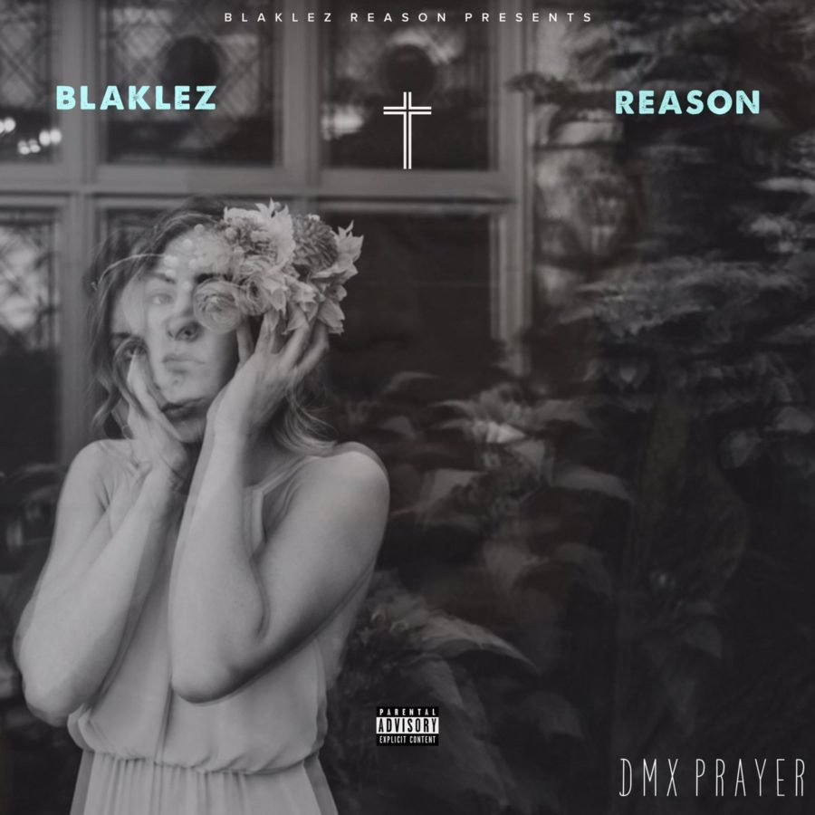 Blaklez ft Reason announce upcoming single, DMX Prayer