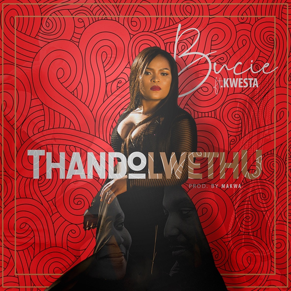Listen to Bucie's new single Thando Lwethu, featuring Kwesta