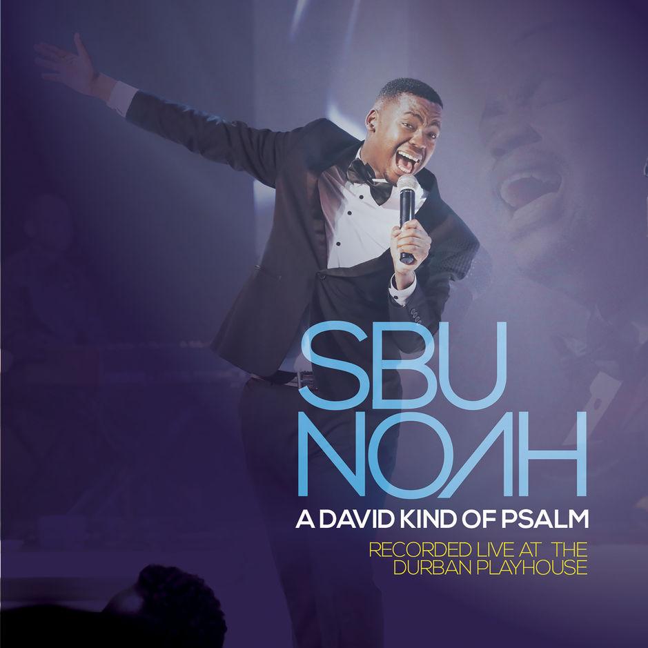 Listen to SbuNoah's new album, A David Kind of Psalm (Live)