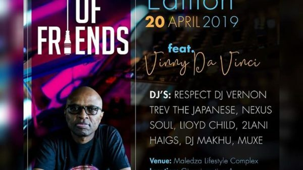 Vinny Da Vinci headlines Giyani's Friends of Friends Easter edition