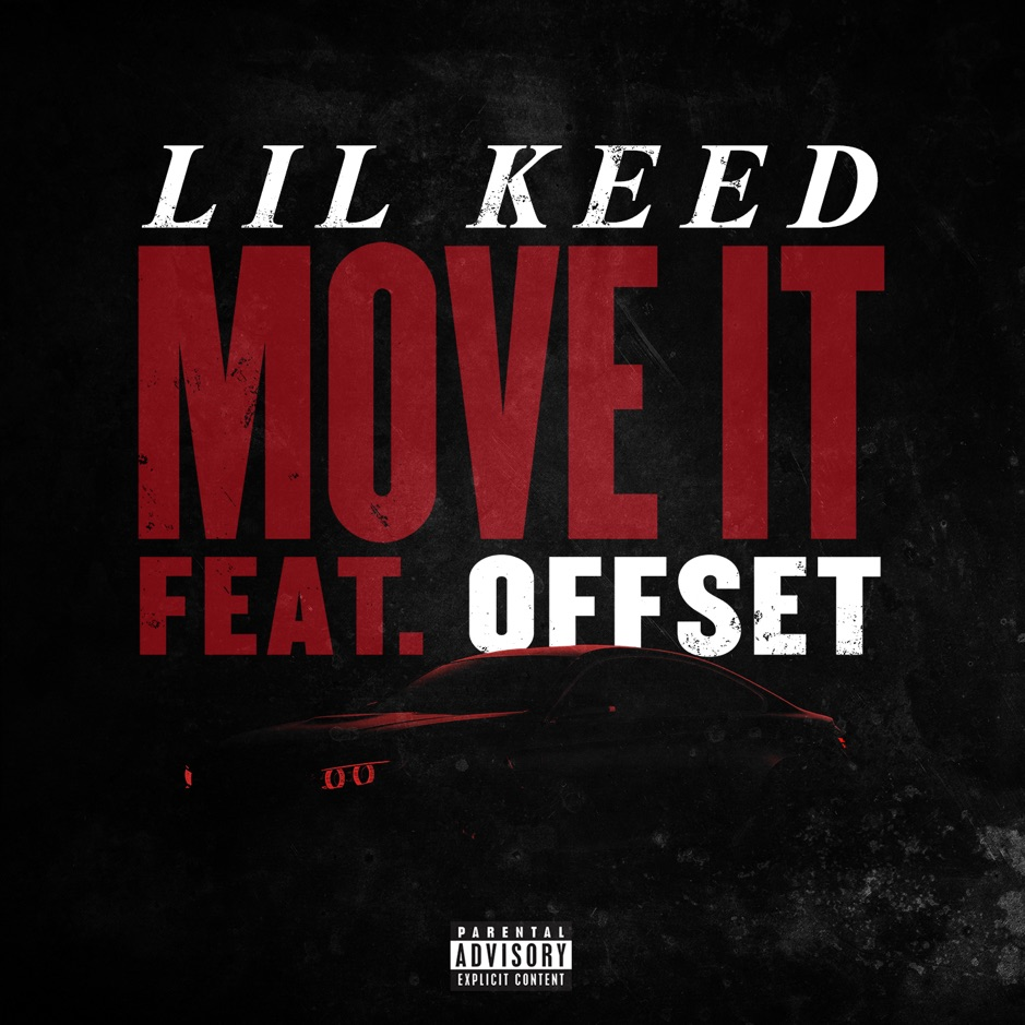 Listen to Lil Keed's new single Move It, featuring Offset