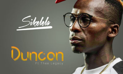Duncan – Sikelela ft Thee Legacy