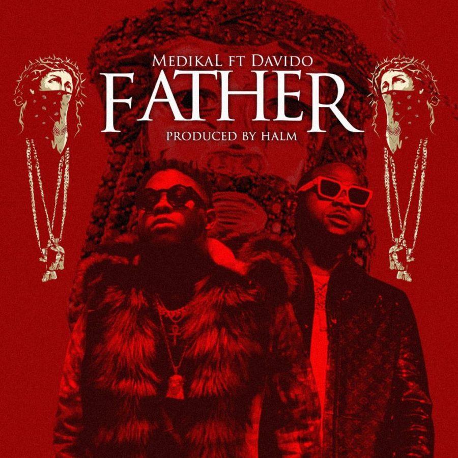 Medikal - Father ft Davido