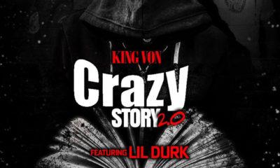 King Von - Crazy Story 2.0 ft Lil Durk