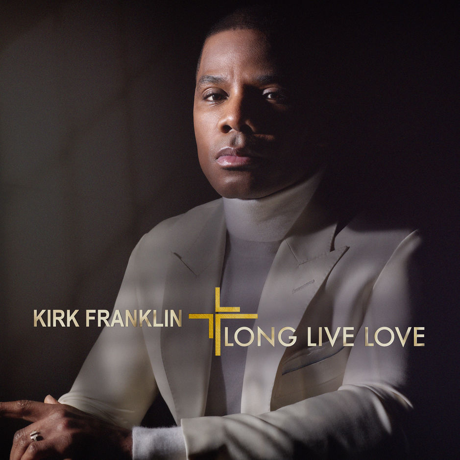 Kirk Franklin album Long Live Love