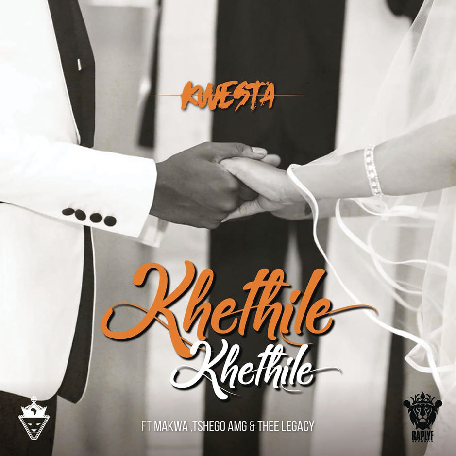 Kwesta - Khethile Khethile ft Makwa x Tshego AMG x Thee Legacy