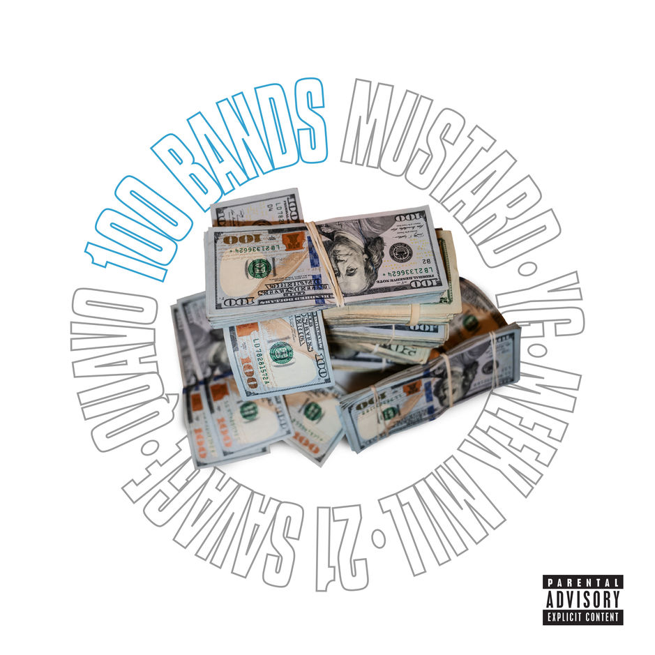 Mustard - 100 Bands ft Quavo x 21 Savage x YG x Meek Mill