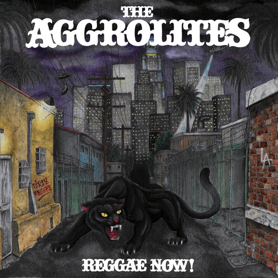 The Aggrolites album Reggae Now!