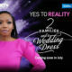BET Africa reality show 2 Families And A Wedding Dress