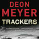 M-Net to broadcast six-part television adaptation of Deon Meyer's crime novel Trackers
