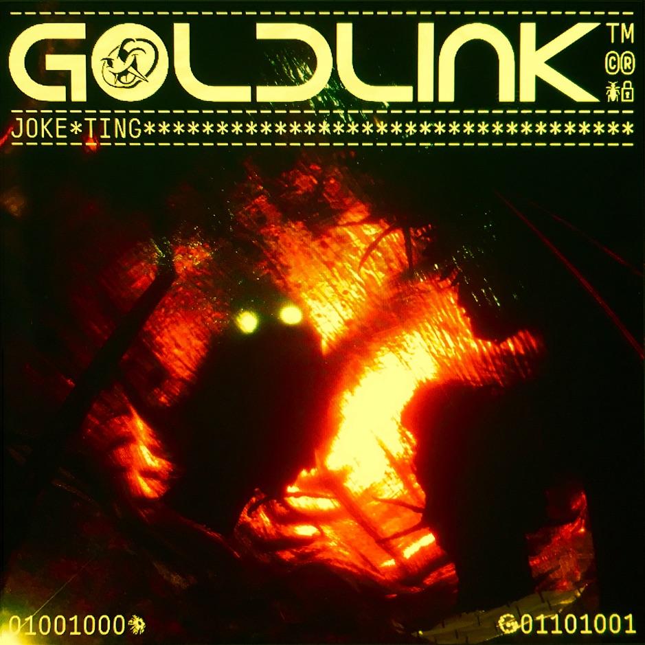 GoldLink - Joke Ting ft Ari Pen-Smith