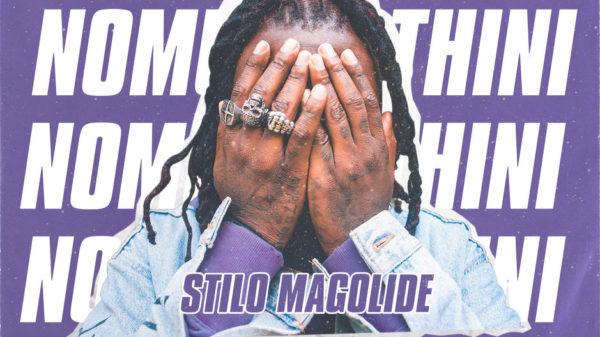 Stilo Magolide - Nomungathini