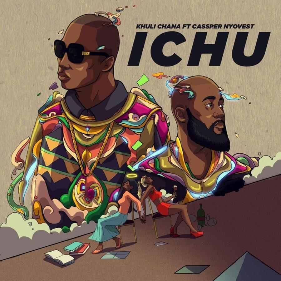 Khuli Chana shares live performance of Ichu, featuring Cassper Nyovest