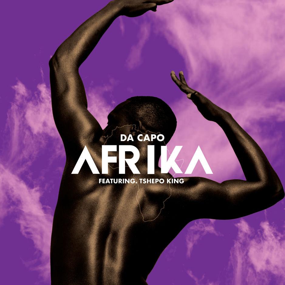 Da Capo - Afrika ft Tshepo King
