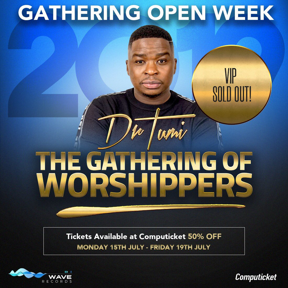 Dr Tumi The Gathering Of Worshippers VIP tickets sell out in two hours