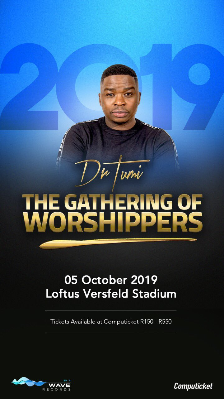 Dr Tumi announces The Gathering Of Worshippers pay week special