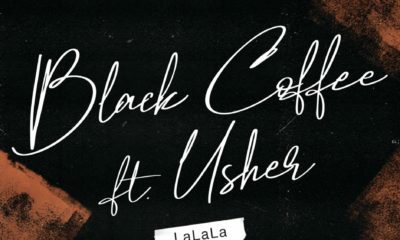 Black Coffee - LaLaLa ft Usher