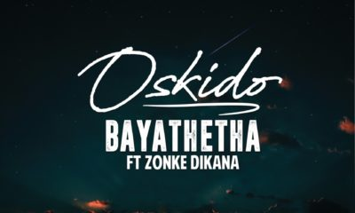 Oskido reunites with Zonke for the release of his new single, Bayathetha