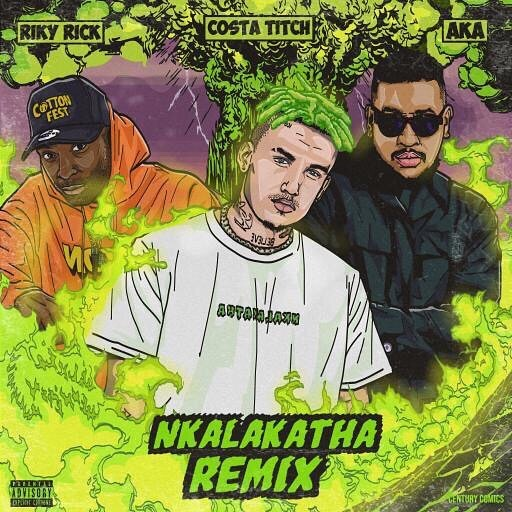 Costa Titch releases the Nkalakatha Remix, featuring AKA and Riky Rick