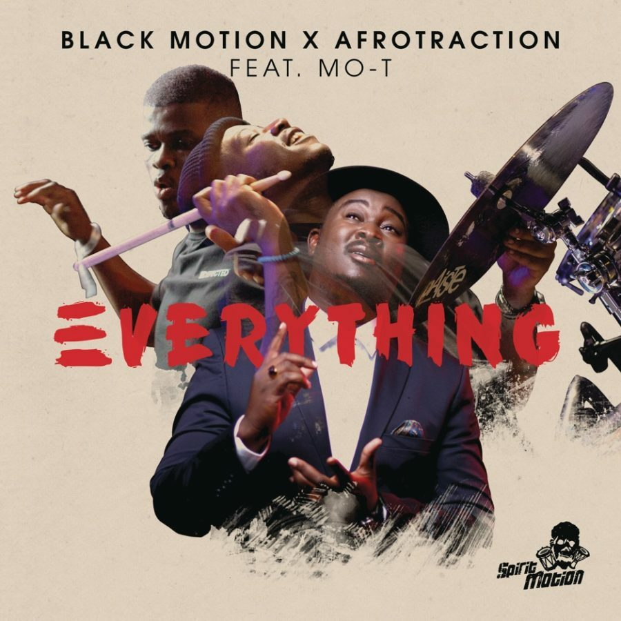 Black Motion release their new single, Everything, featuring Afrotraction and Mo-T