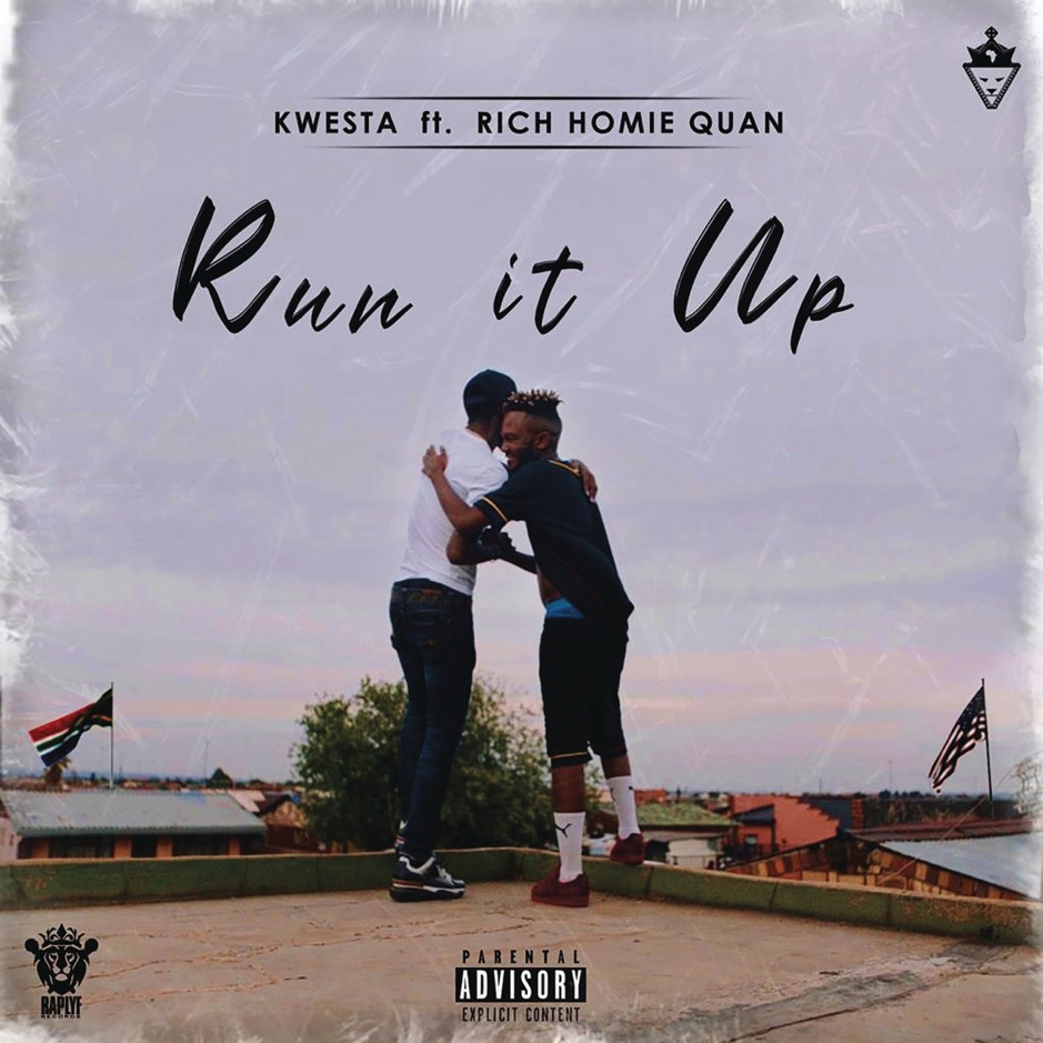 Kwesta – Run It Up ft Rich Homie Quan