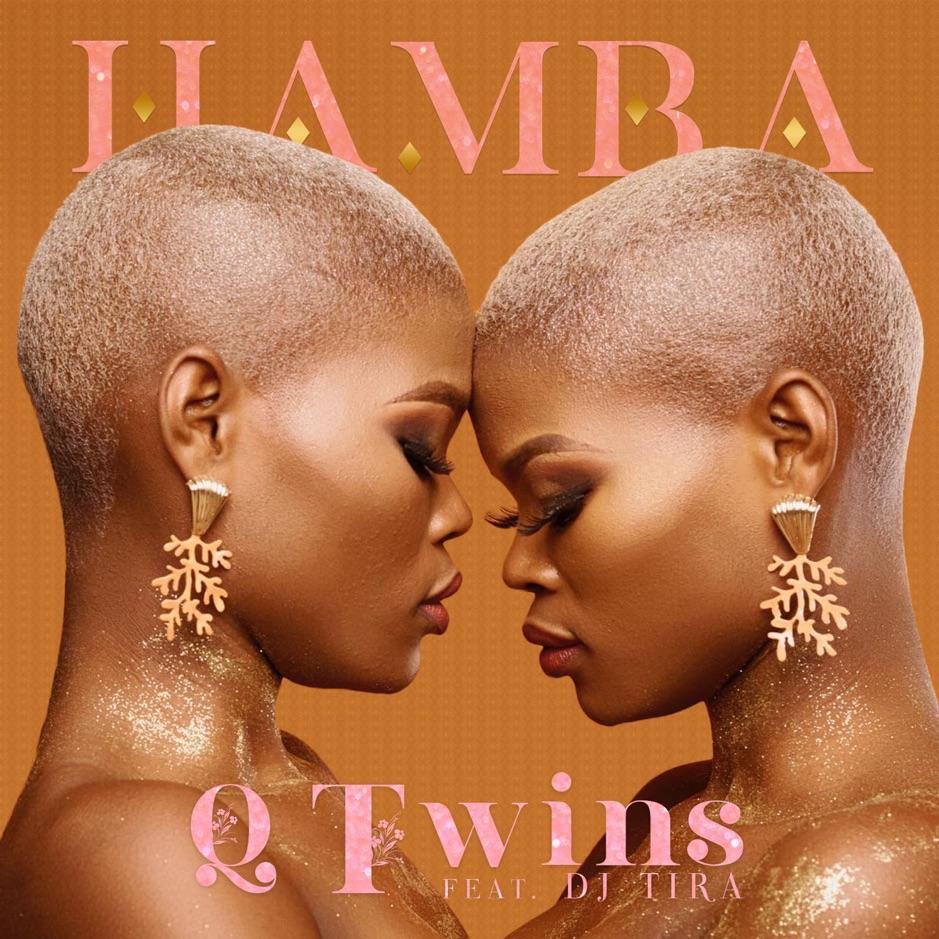 Q Twinz - Hamba ft DJ Tira
