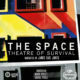 The Space: The Theatre of Survival set to premiere in November 2019