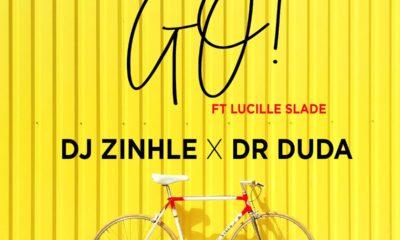DJ Zinhle x Dr Duda - Go ft Lucille Slade