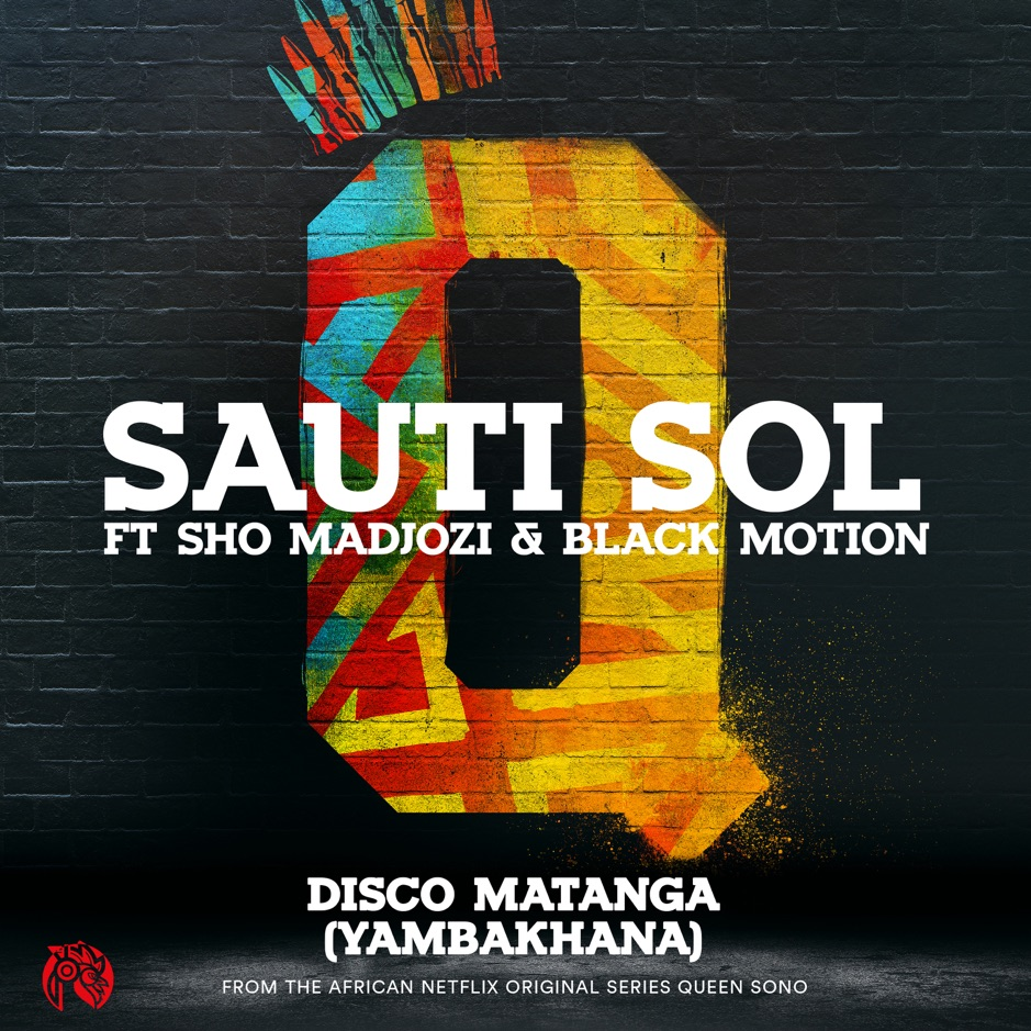 Sauti Sol collaborates with Sho Madjozi and Black Motion on new single, Disco Matanga (Yambakhana)