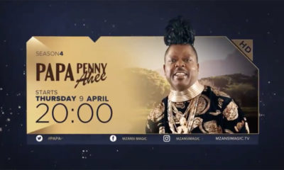 Mzansi Magic announces fourth season of Papa Penny Ahee