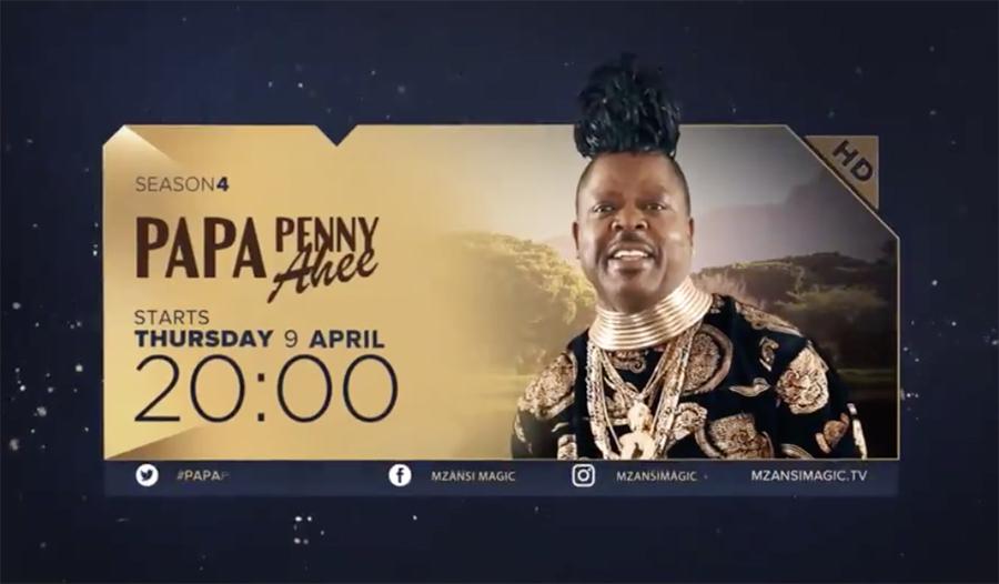 Mzansi Magic announces fourth season of Papa Penny Ahee
