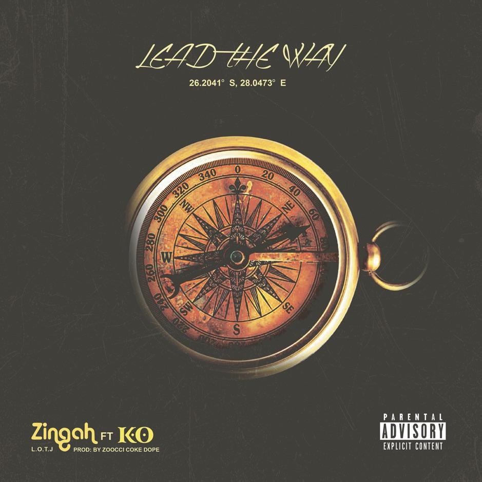 Zingah L.O.T.J - Lead The Way ft K.O