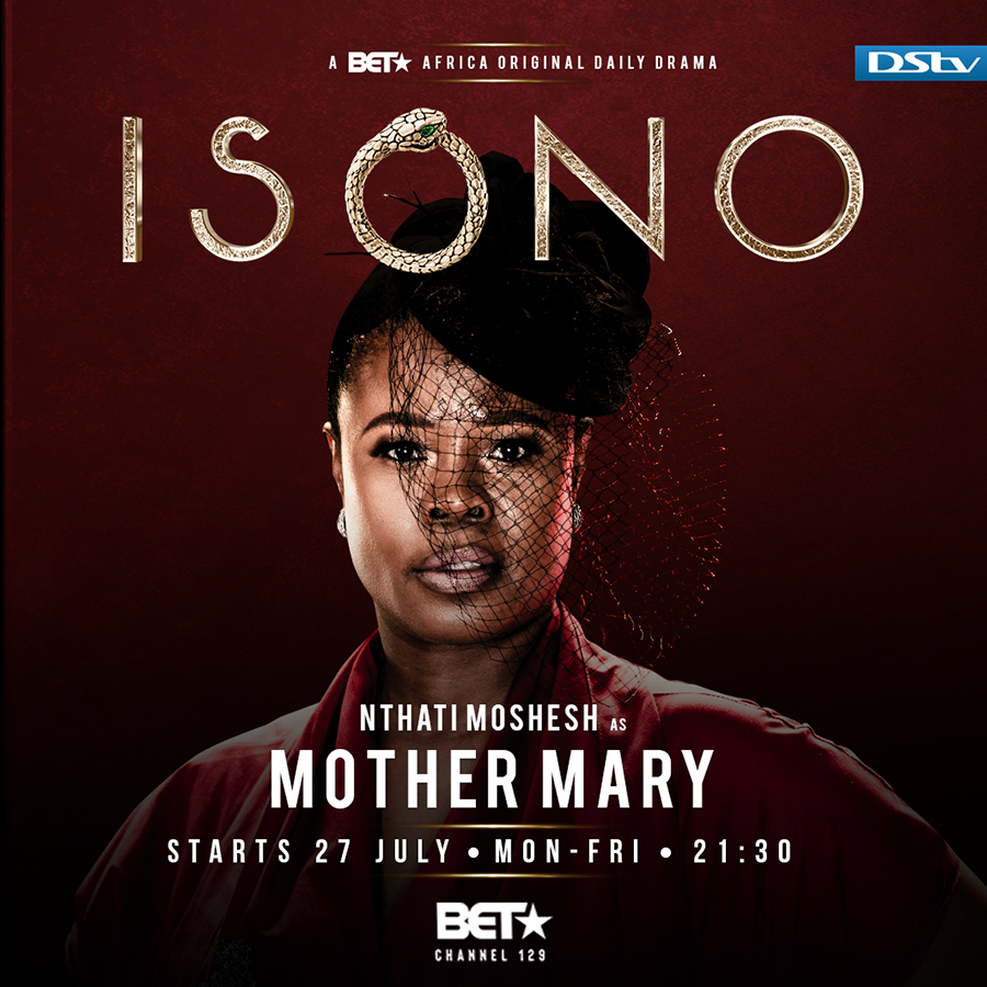 BET Africa's Isono introduces lead matriarch, Mary Ndlovu